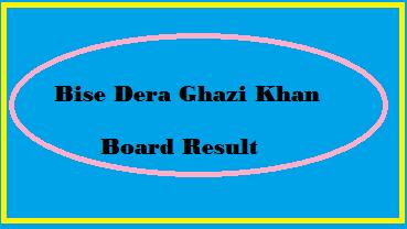 Bise Dera Ghazi Khan Board Result 2021